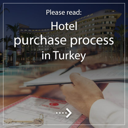 Hotel purchase process in Turkey